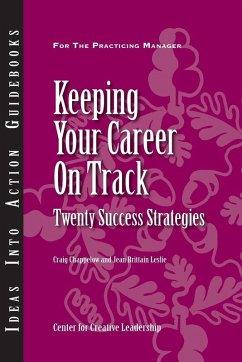 Keeping Your Career on Track: Twenty Success Strategies (eBook, ePUB)