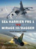 Sea Harrier FRS 1 vs Mirage III/Dagger (eBook, PDF)