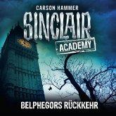 Belphegors Rückkehr / Sinclair Academy Bd.13 (Gekürzt) (MP3-Download)
