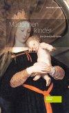 Madonnenkinder (eBook, ePUB)