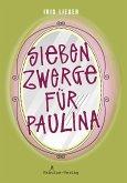 Sieben Zwerge für Paulina (eBook, ePUB)