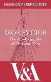 Dior by Dior (eBook, ePUB)