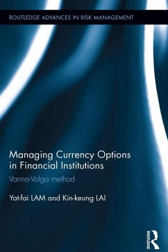 Managing Currency Options in Financial Institutions (eBook, ePUB)