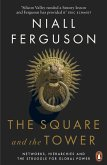 The Square and the Tower (eBook, ePUB)