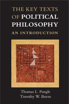 Key Texts of Political Philosophy (eBook, ePUB) - Pangle, Thomas L.