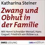Zwang und Obhut in der Familie (MP3-Download)