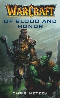 Warcraft: Of Blood and Honor (eBook, ePUB)