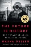 The Future Is History (eBook, ePUB)