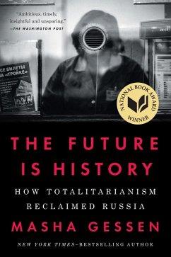 The Future Is History (eBook, ePUB) - Gessen, Masha