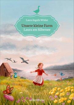 Unsere kleine Farm - Laura am Silbersee (Bd. 4) (eBook, ePUB) - Ingalls Wilder, Laura
