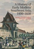 History of Early Modern Southeast Asia, 1400-1830 (eBook, ePUB)