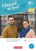 Pluspunkt Deutsch - Erfolgreich im Beruf B1 - Kurs- und Übungsbuch