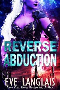 Reverse Abduction (Alien Abduction, #8) (eBook, ePUB)