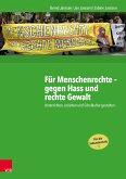 Für Menschenrechte - gegen Hass und rechte Gewalt (eBook, PDF)