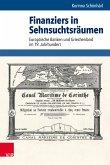 Finanziers in Sehnsuchtsräumen (eBook, PDF)