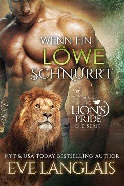 Wenn ein Löwe Schnurrt (Deutsche Lion's Pride, #1) (eBook, ePUB) - Langlais, Eve