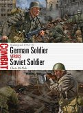 German Soldier vs Soviet Soldier (eBook, PDF)