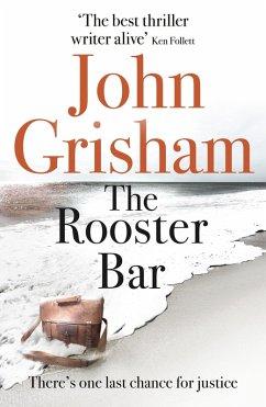 The Rooster Bar (eBook, ePUB) - Grisham, John