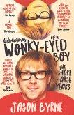 Adventures of a Wonky-Eyed Boy (eBook, ePUB)