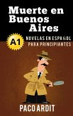 Muerte en Buenos Aires - Spanish Readers for Beginners (A1) (eBook, ePUB)