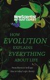 How Evolution Explains Everything About Life (eBook, ePUB)