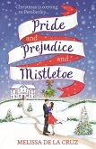 Pride and Prejudice and Mistletoe: a feel-good rom-com to fall in love with this Christmas (eBook, ePUB)