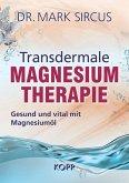 Transdermale Magnesiumtherapie (eBook, ePUB)