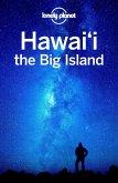 Lonely Planet Hawaii the Big Island (eBook, ePUB)