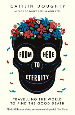 From Here to Eternity (eBook, ePUB) - Doughty, Caitlin