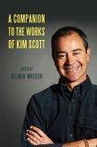 A Companion to the Works of Kim Scott (eBook, ePUB)