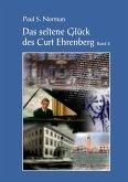 Das seltene Glück des Curt Ehrenberg Band 2 (eBook, ePUB)