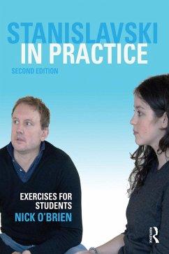 Stanislavski in Practice (eBook, PDF) - O'Brien, Nick