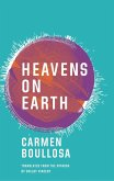 Heavens on Earth (eBook, ePUB)