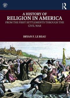 A History of Religion in America (eBook, PDF)