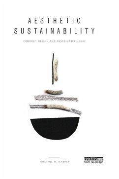 Aesthetic Sustainability (eBook, ePUB)
