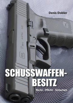 Schusswaffenbesitz (eBook, ePUB)