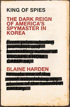 King of Spies (eBook, ePUB) - Harden, Blaine