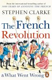 The French Revolution and What Went Wrong (eBook, ePUB)