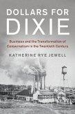 Dollars for Dixie (eBook, ePUB)