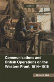 Communications and British Operations on the Western Front, 1914-1918 (eBook, ePUB)