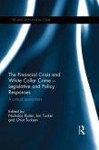 The Financial Crisis and White Collar Crime - Legislative and Policy Responses (eBook, ePUB)