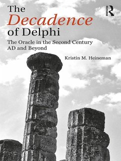 The Decadence of Delphi (eBook, PDF) - Heineman, Kristin M.