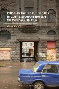 Popular Tropes of Identity in Contemporary Russian Television and Film (eBook, ePUB) - Souch, Irina