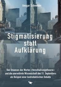 Stigmatisierung statt Aufklärung - Schneider, Ansgar