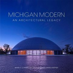 Michigan Modern: An Architectural Legacy - Conway, Brian D.