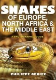 Snakes of Europe, North Africa, and the Middle East