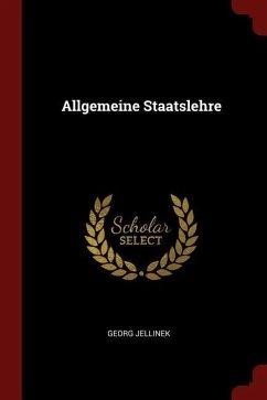 Allgemeine Staatslehre - Jellinek, Georg