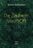 Die Zauberer von AIOR (eBook, ePUB)