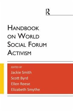 Handbook on World Social Forum Activism (eBook, PDF) - Smith, Jackie; Reese, Ellen; Byrd, Scott; Smythe, Elizabeth