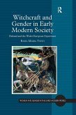 Witchcraft and Gender in Early Modern Society (eBook, ePUB)